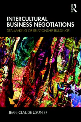 Intercultural Business Negotiations: Deal-Making or Relationship Building, 1st Edition (Paperback) book cover