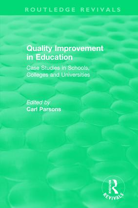 Quality Improvement in Education: Case Studies in Schools, Colleges and Universities book cover