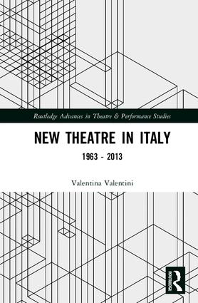 New Theatre in Italy: 1963–2013 book cover