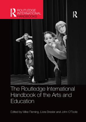 The Routledge International Handbook of the Arts and Education book cover