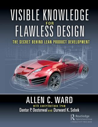 Visible Knowledge for Flawless Design: The Secret Behind Lean Product Development book cover