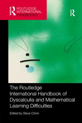 The Routledge International Handbook of Dyscalculia and Mathematical Learning Difficulties: 1st Edition (Paperback) book cover