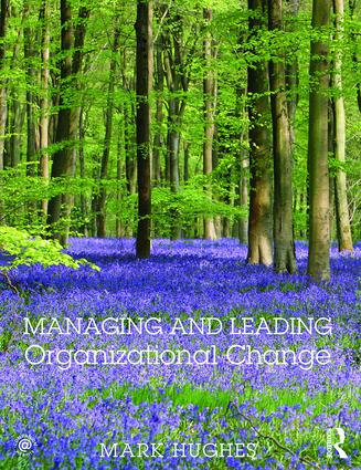 Managing and Leading Organizational Change: 1st Edition (Paperback) book cover