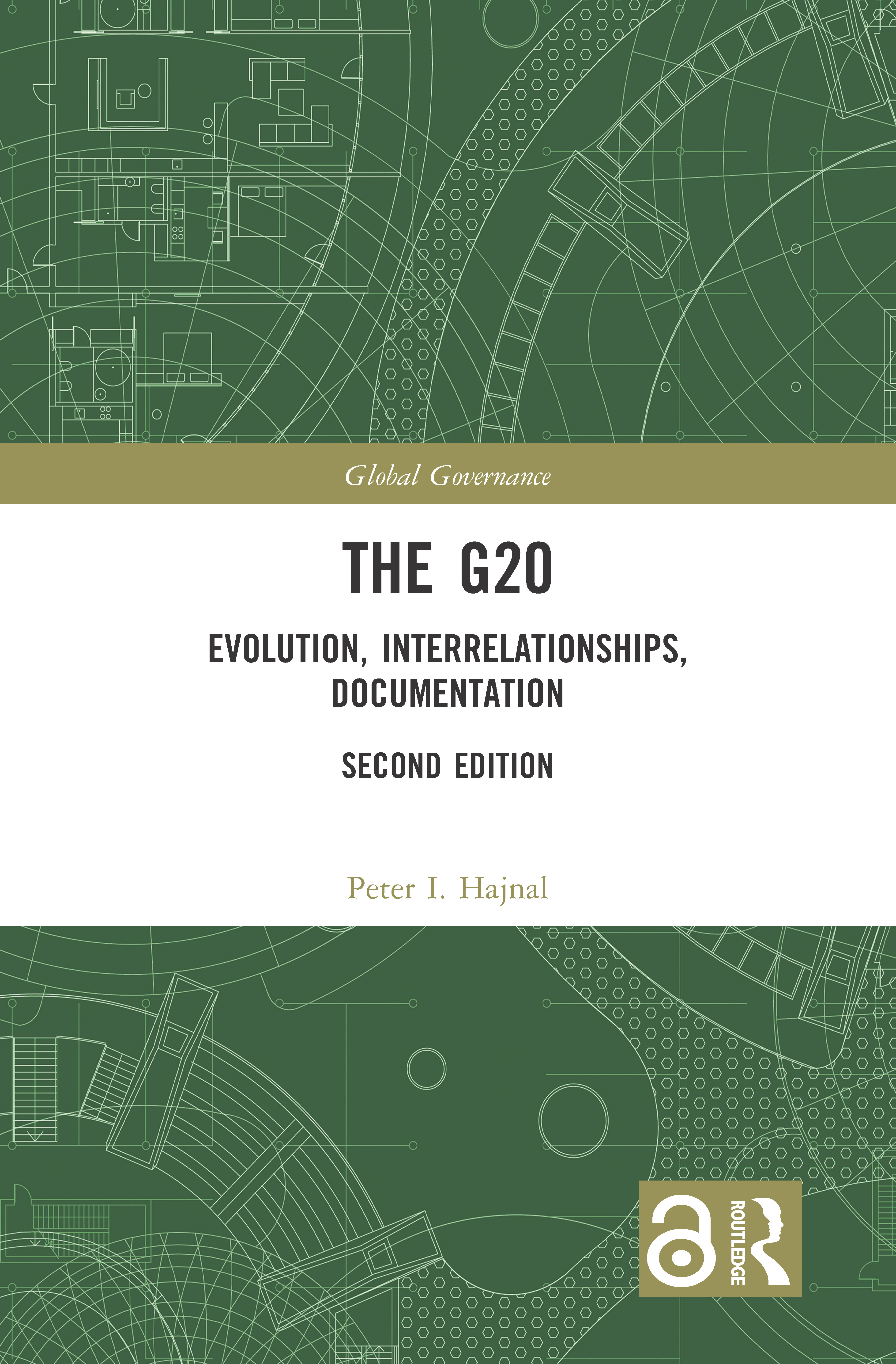 The G20: Evolution, Interrelationships, Documentation, 2nd Edition (Hardback) book cover