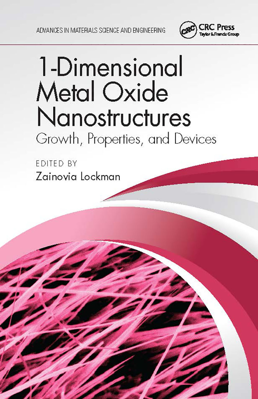 1-Dimensional Metal Oxide Nanostructures: Growth, Properties, and Devices book cover