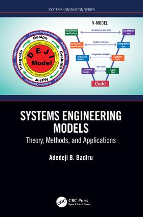 Systems Engineering Models: Theory, Methods, and Applications, 1st Edition (Hardback) book cover