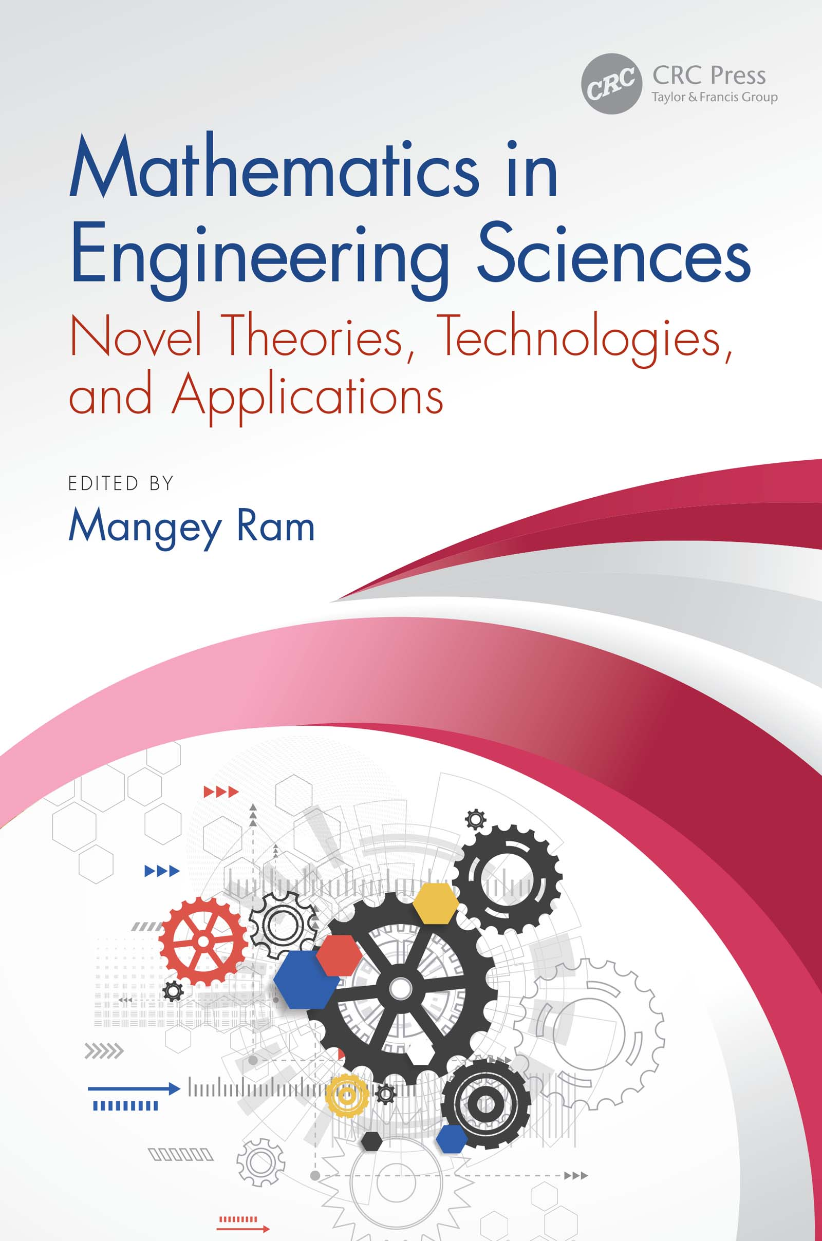 Mathematics in Engineering Sciences: Novel Theories, Technologies, and Applications book cover