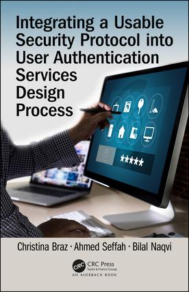 Integrating a Usable Security Protocol into User Authentication Services Design Process: 1st Edition (Hardback) book cover