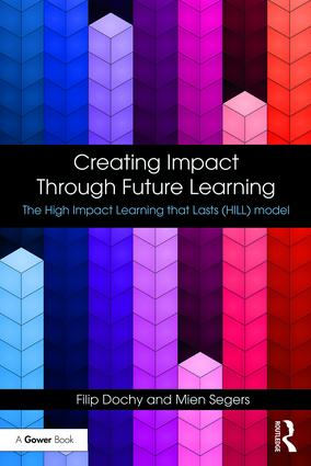 Creating Impact Through Future Learning: The High Impact Learning that Lasts (HILL) Model book cover