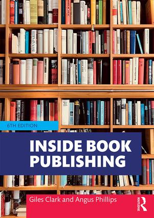 Inside Book Publishing: 6th Edition (Paperback) book cover