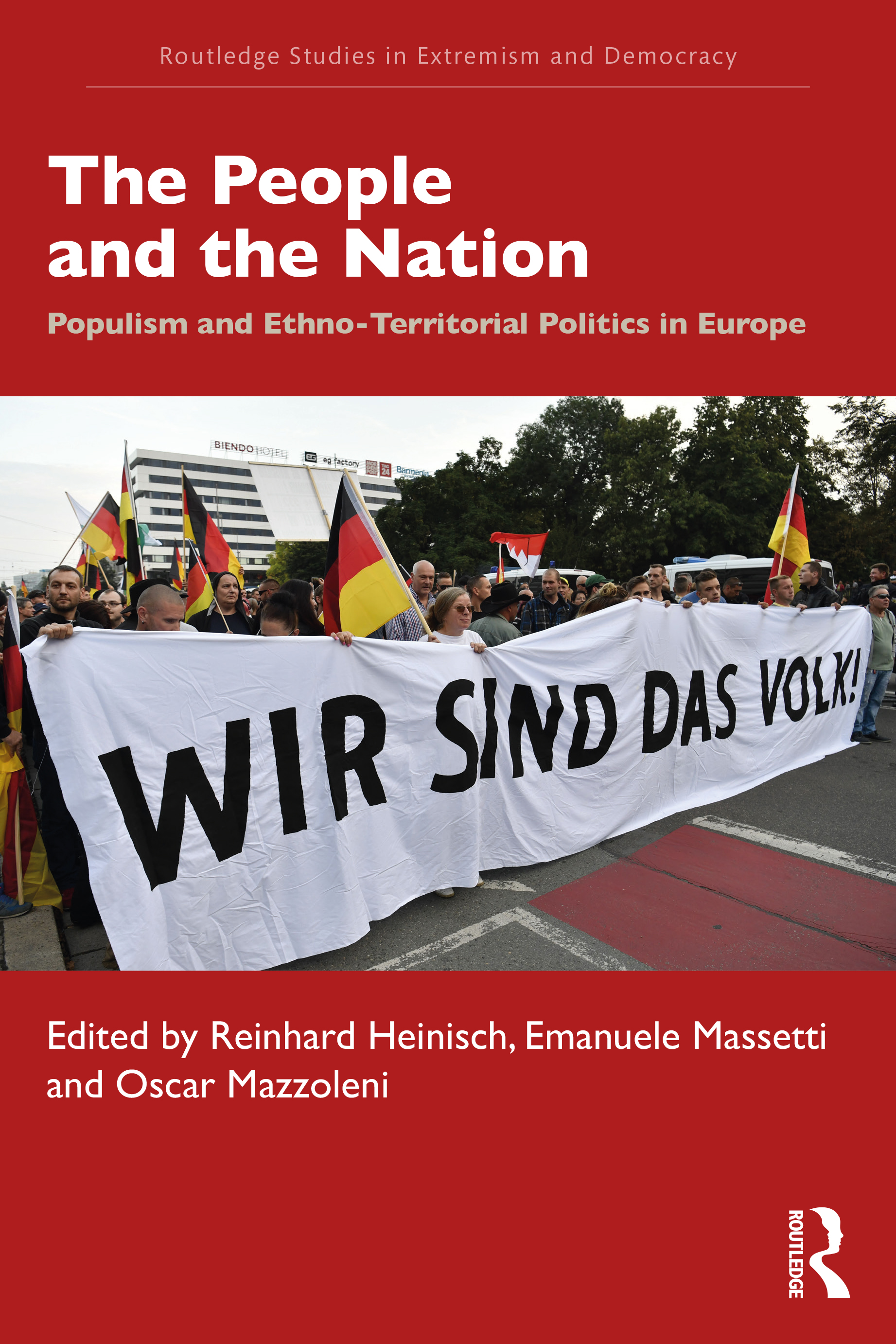 The People and the Nation: Populism and Ethno-Territorial Politics in Europe book cover