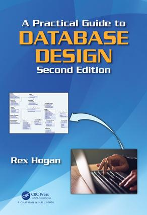 A Practical Guide to Database Design: 2nd Edition (Hardback) book cover