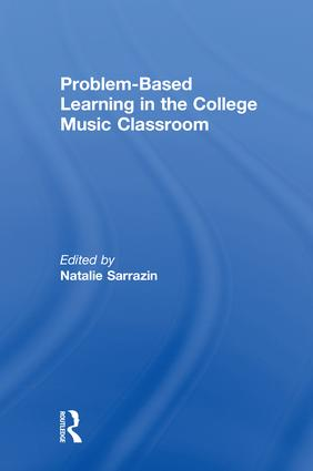 The Essence of Problem-Based Learning and Music