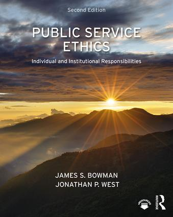 Public Service Ethics: Individual and Institutional Responsibilities book cover