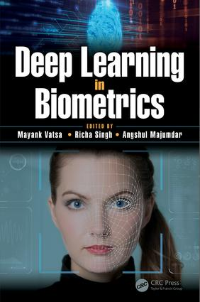 Deep Learning in Biometrics: 1st Edition (Hardback) book cover