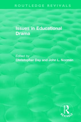 Issues in Educational Drama (1983): 1st Edition (Hardback) book cover