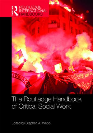 The Routledge Handbook of Critical Social Work book cover