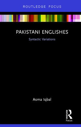 Pakistani Englishes: Syntactic Variations, 1st Edition (Hardback) book cover