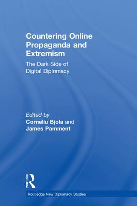 Countering Online Propaganda and Extremism: The Dark Side of Digital Diplomacy, 1st Edition (Hardback) book cover