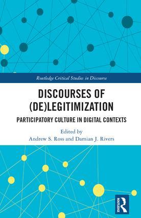 Discourses of (De)Legitimization: Participatory Culture in Digital Contexts book cover