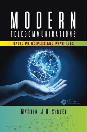Modern Telecommunications: Basic Principles and Practices, 1st Edition (Hardback) book cover