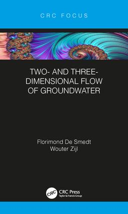 Two- and Three-Dimensional Flow of Groundwater: 1st Edition (Hardback) book cover