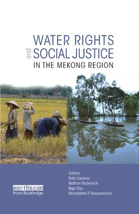 Water Rights and Social Justice in the Mekong Region: 1st Edition (e-Book) book cover