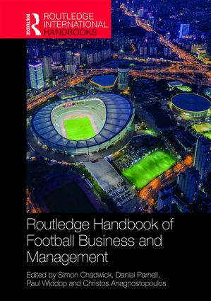 Routledge Handbook of Football Business and Management book cover