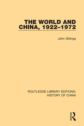 The World and China, 1922-1972: 1st Edition (Hardback) book cover