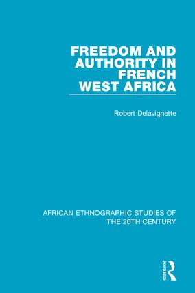 Freedom and Authority in French West Africa book cover