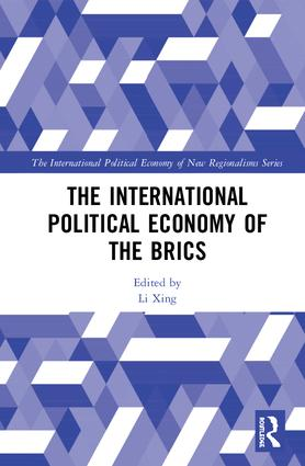 The International Political Economy of the BRICS: 1st Edition (Hardback) book cover