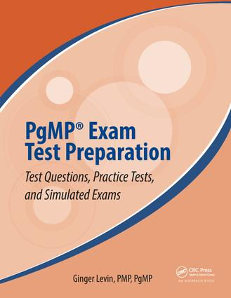 PgMP® Exam Test Preparation: Test Questions, Practice Tests, and Simulated Exams, 1st Edition (Paperback) book cover