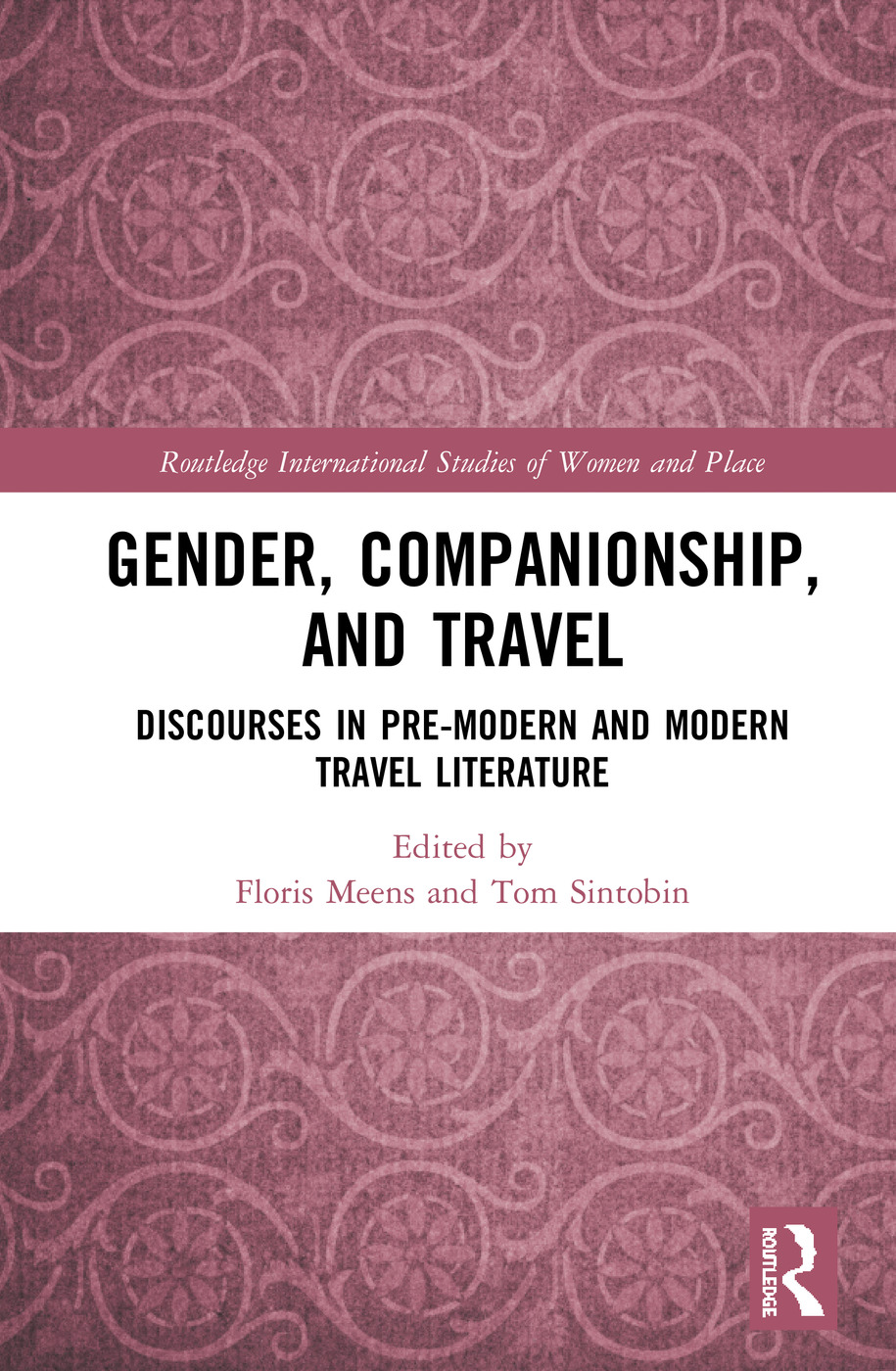 Gender, Companionship and Travel: Discourses in Pre-modern and Modern Travel Literature book cover