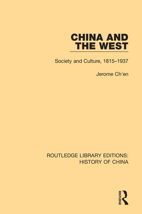 China and the West: Society and Culture, 1815-1937, 1st Edition (Hardback) book cover