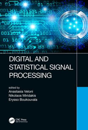 Digital and Statistical Signal Processing: 1st Edition (Hardback) book cover