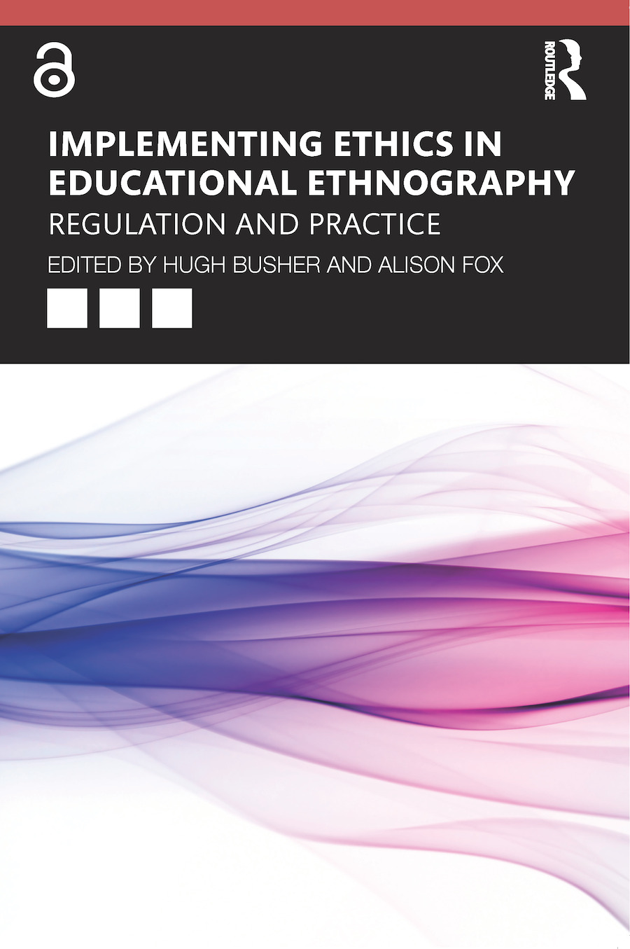 Implementing Ethics in Educational Ethnography: Regulation and Practice book cover