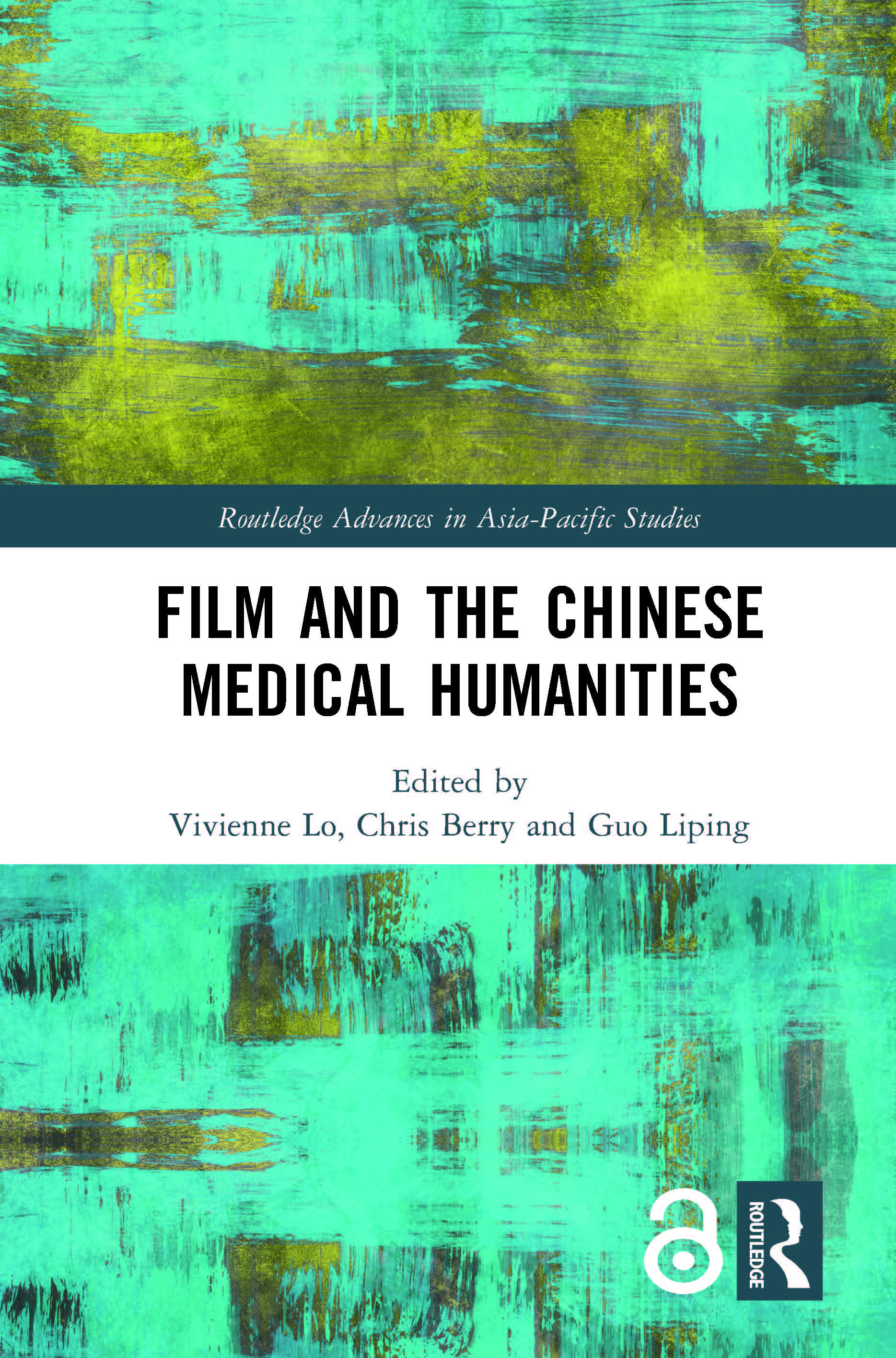 Film and the Chinese Medical Humanities book cover