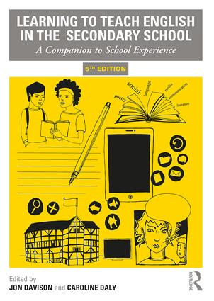 Learning to Teach English in the Secondary School: A Companion to School Experience, 5th Edition (Paperback) book cover