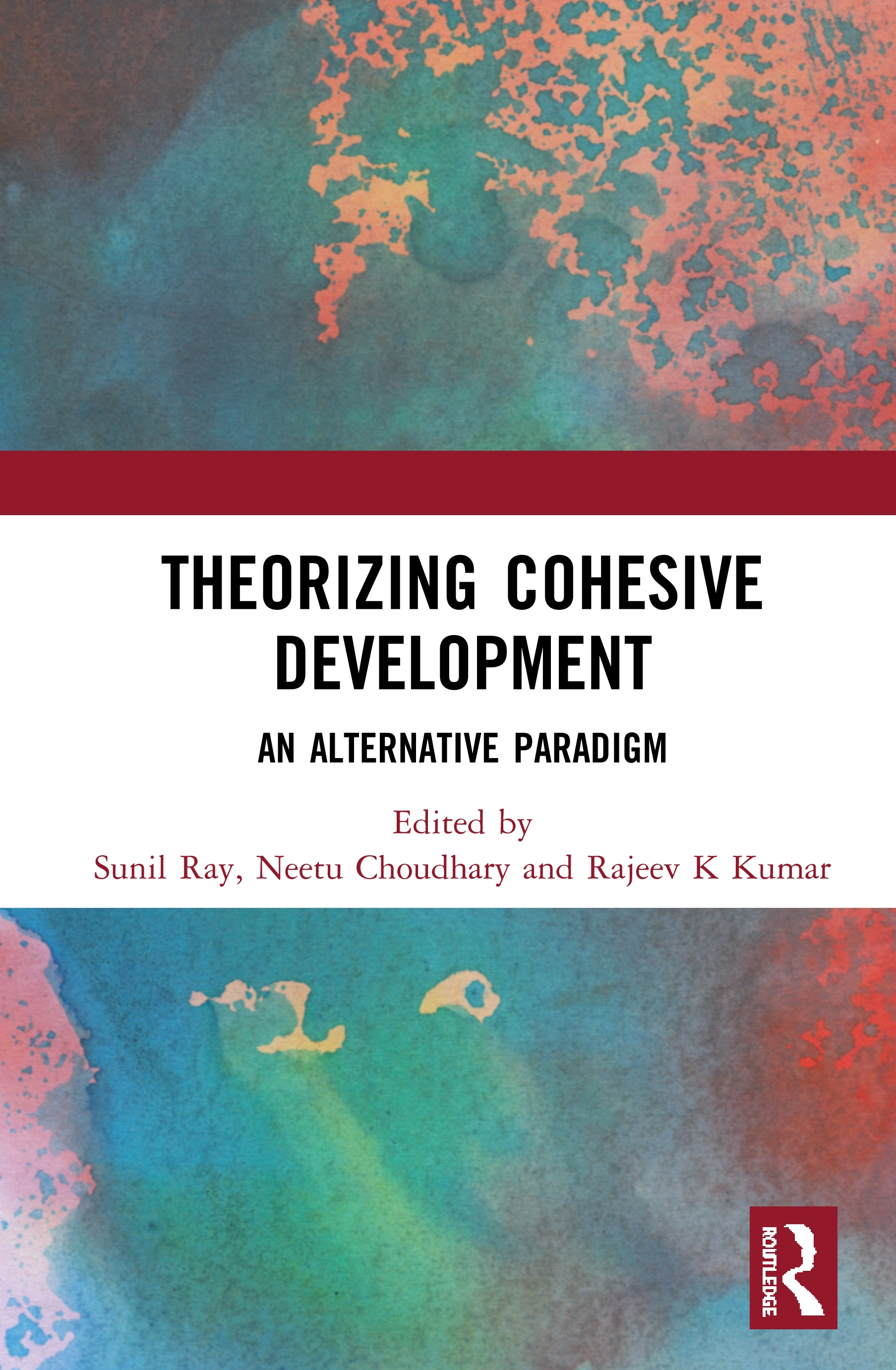 Theorizing Cohesive Development: An Alternative Paradigm book cover