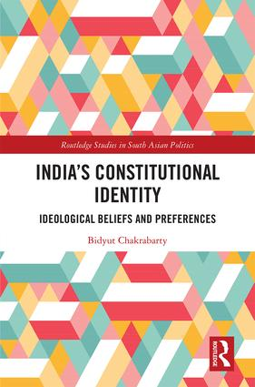 India's Constitutional Identity: ideological beliefs and preferences book cover