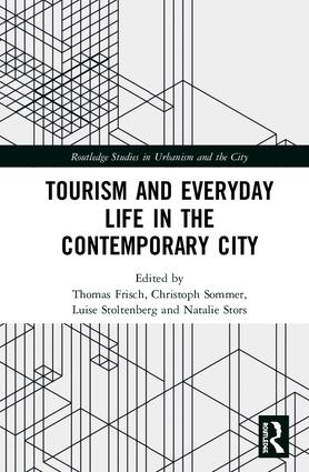 Tourism and Everyday Life in the Contemporary City book cover
