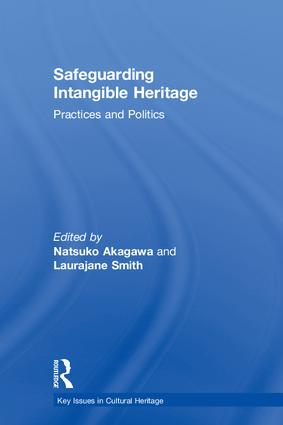 Safeguarding Intangible Heritage: Practices and Politics book cover
