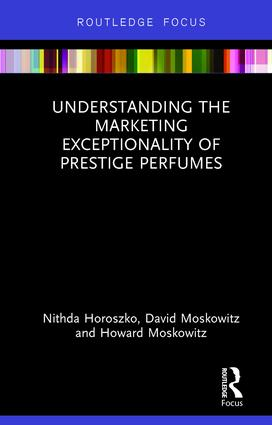 Understanding the Marketing Exceptionality of Prestige Perfumes: 1st Edition (Hardback) book cover