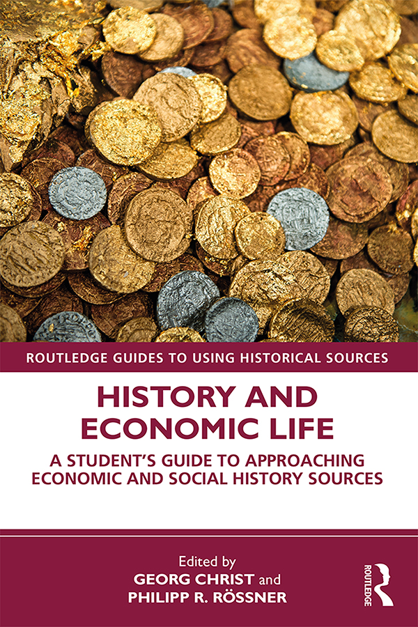 History and Economic Life: A Student's Guide to Approaching Economic and Social History Sources book cover