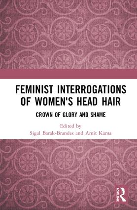 Feminist Interrogations of Women's Head Hair: Crown of Glory and Shame book cover