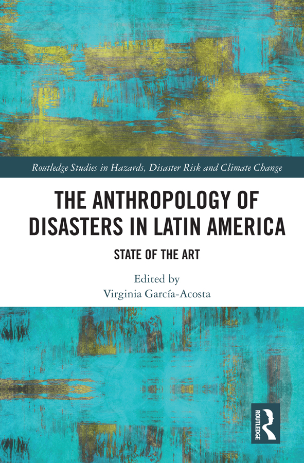 The Anthropology of Disasters in Latin America: State of the Art book cover