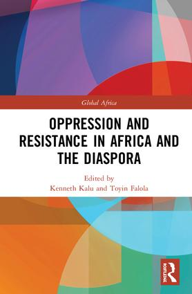 Oppression and Resistance in Africa and the Diaspora: 1st Edition (Hardback) book cover