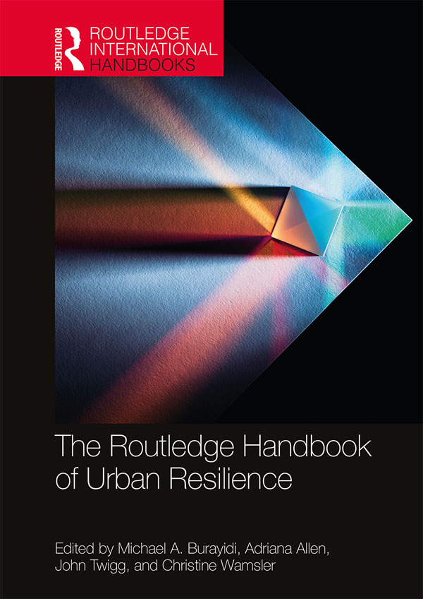 The Routledge Handbook of Urban Resilience book cover