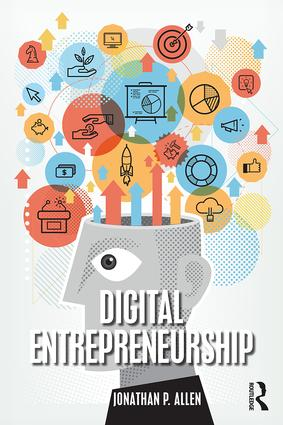 Digital Entrepreneurship: 1st Edition (Paperback) book cover