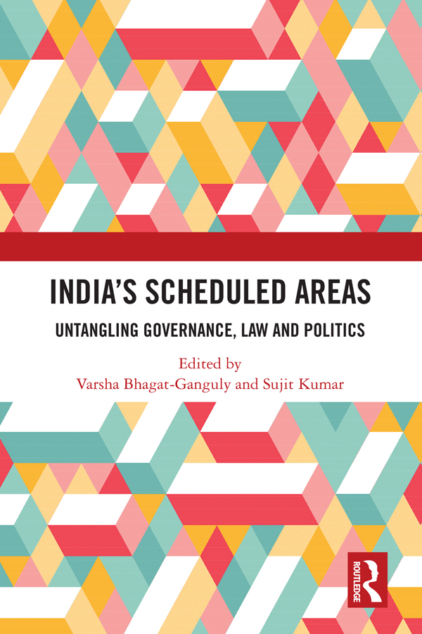 India's Scheduled Areas: Untangling Governance, Law and Politics book cover